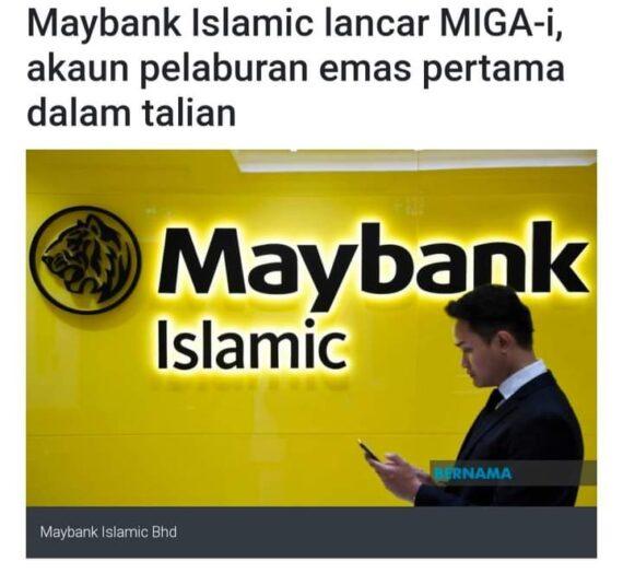 MAYBANK ISLAMIC MIGA-I ATAU PUBLIC GOLD